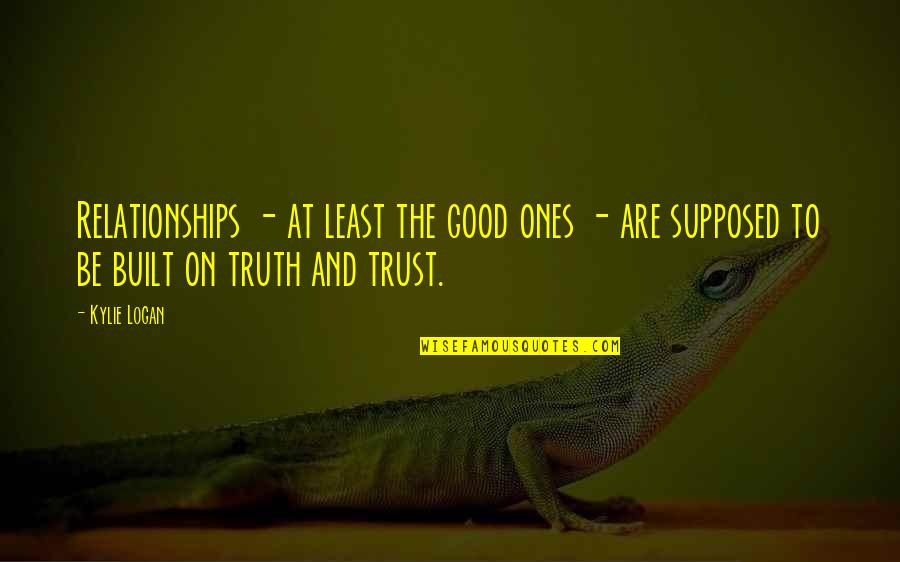 Nightand Quotes By Kylie Logan: Relationships - at least the good ones -