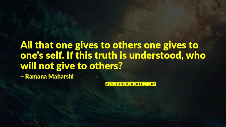 Nikita 1990 Quotes By Ramana Maharshi: All that one gives to others one gives