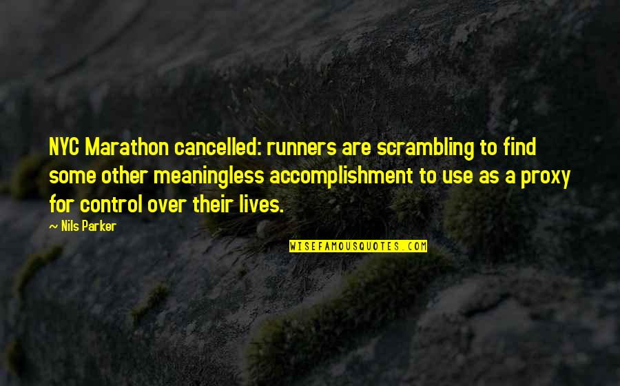 Nils Quotes By Nils Parker: NYC Marathon cancelled: runners are scrambling to find