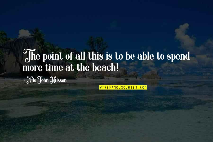 Nilsson Quotes By Nils John Nilsson: The point of all this is to be