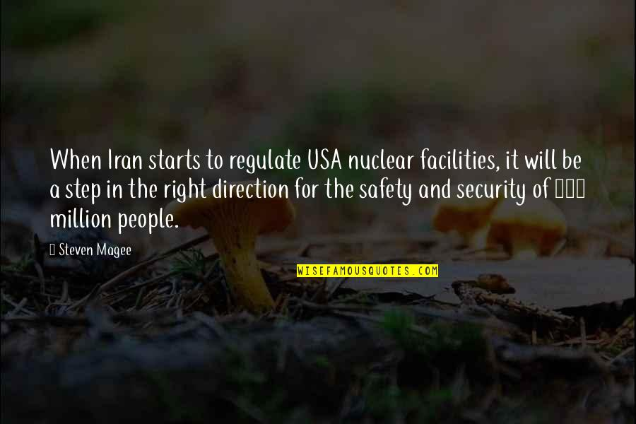 Nine Queens Quotes By Steven Magee: When Iran starts to regulate USA nuclear facilities,