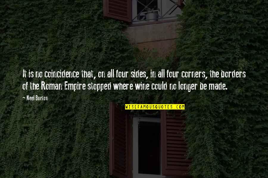 No Borders Quotes By Neel Burton: It is no coincidence that, on all four