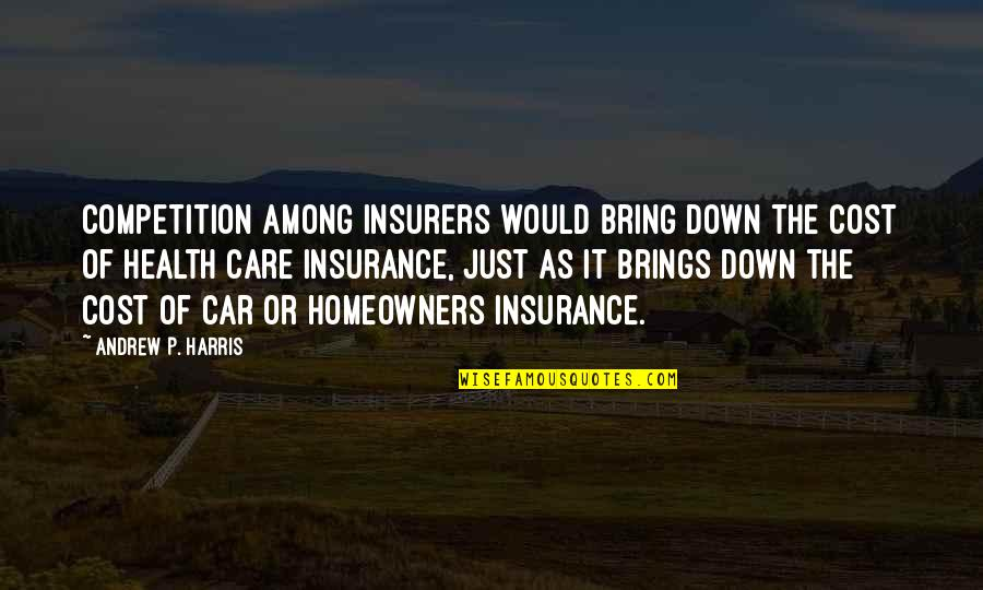 No Car Insurance Quotes By Andrew P. Harris: Competition among insurers would bring down the cost