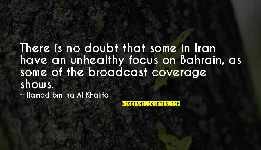 No Doubt Quotes By Hamad Bin Isa Al Khalifa: There is no doubt that some in Iran