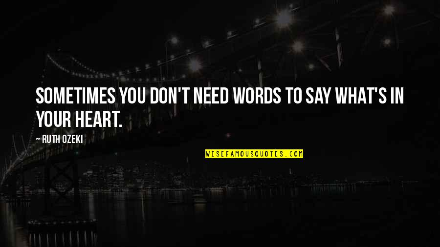No More Words To Say Quotes Top 32 Famous Quotes About No More