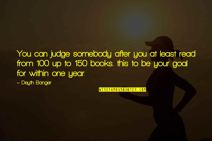 No One Can Judge You Quotes By Deyth Banger: You can judge somebody after you at least