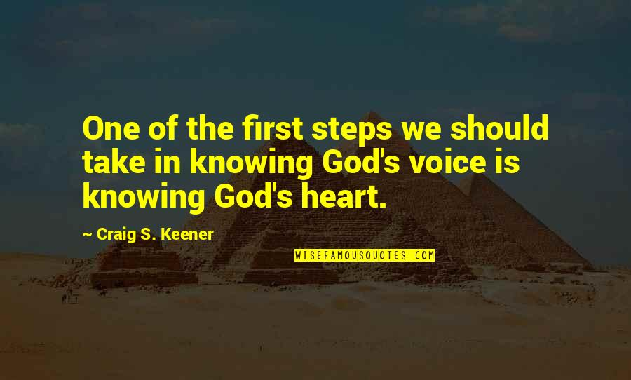 No One Knowing You Quotes By Craig S. Keener: One of the first steps we should take