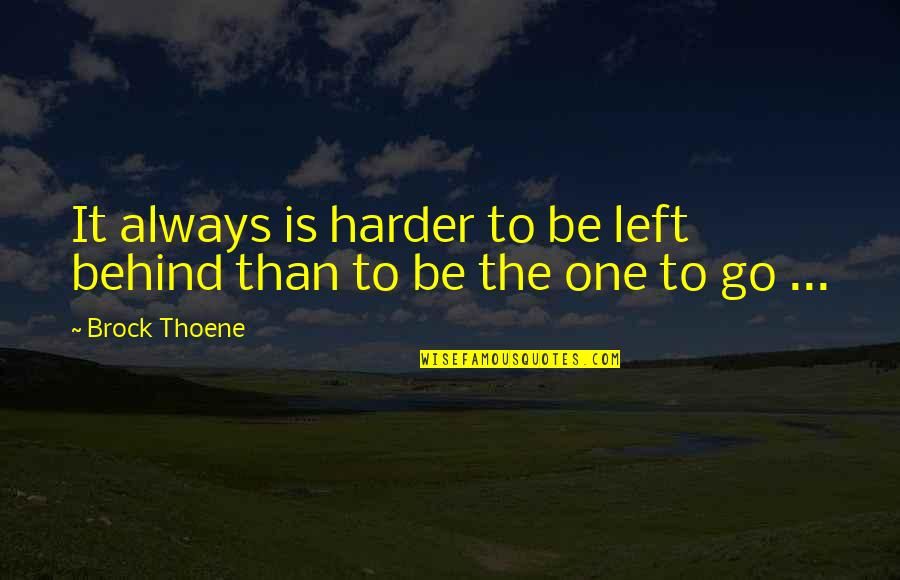 No One Left Behind Quotes Top 48 Famous Quotes About No One Left Behind
