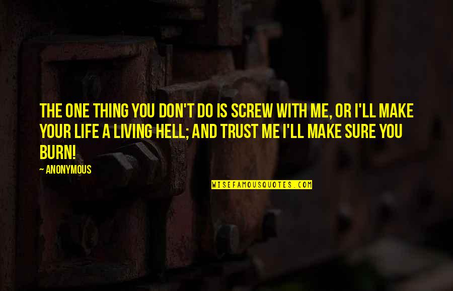 No One Trust Me Quotes Top 39 Famous Quotes About No One Trust Me