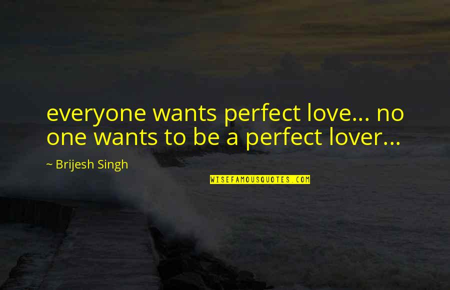 No Ones Perfect Love Quotes Top 54 Famous Quotes About No Ones