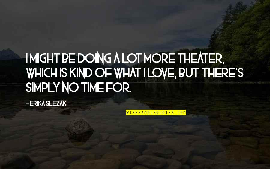 No Time For Love Quotes Top 43 Famous Quotes About No Time For Love