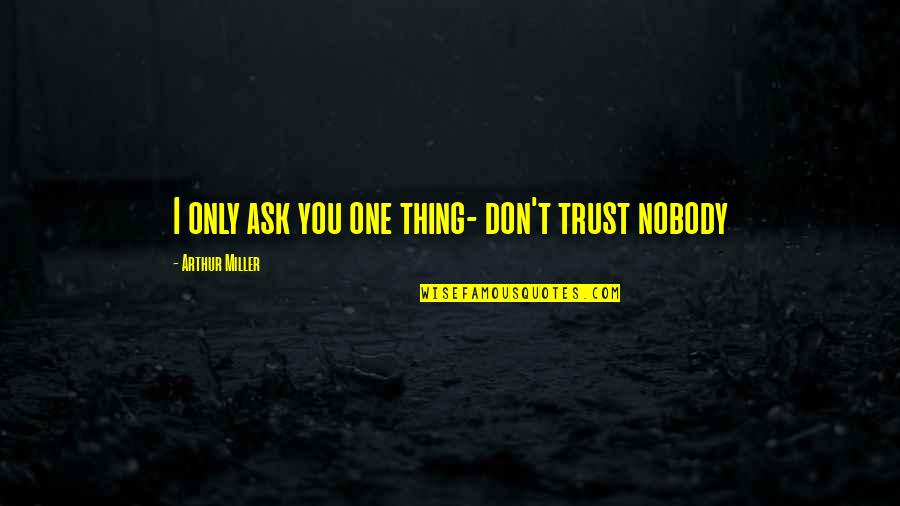 No Trust Nobody Quotes Top 30 Famous Quotes About No Trust Nobody
