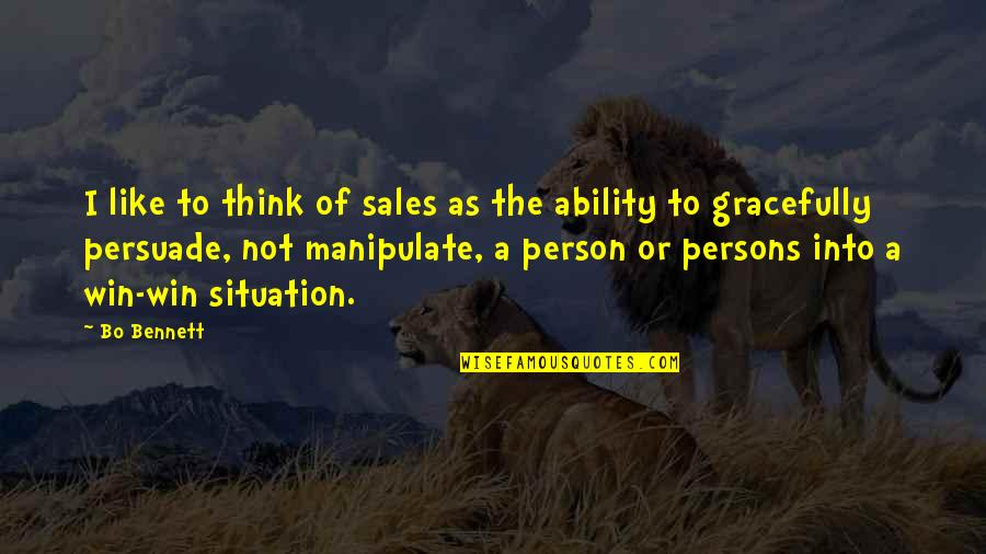 No Win Situation Quotes By Bo Bennett: I like to think of sales as the