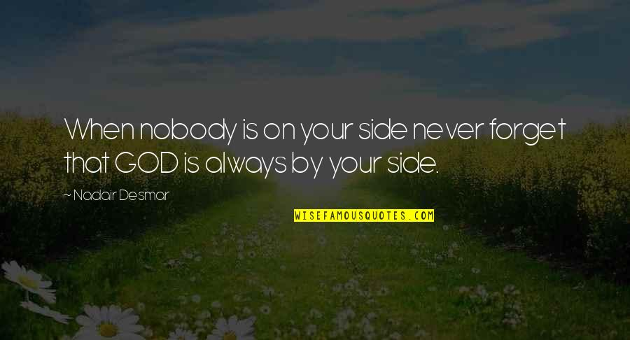 Nobody By My Side Quotes Top 30 Famous Quotes About Nobody By My Side