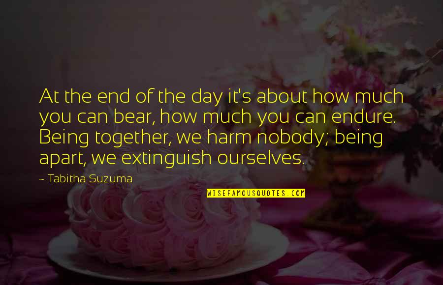 Nobody Love You Quotes By Tabitha Suzuma: At the end of the day it's about