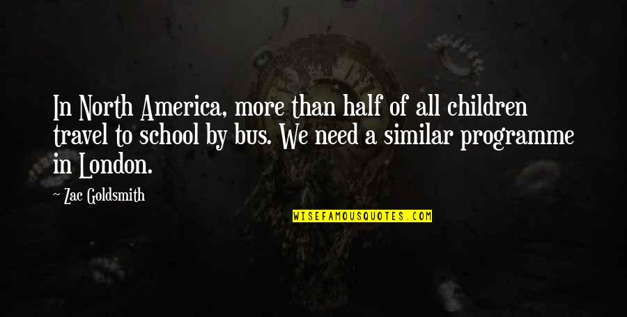 North London Quotes By Zac Goldsmith: In North America, more than half of all