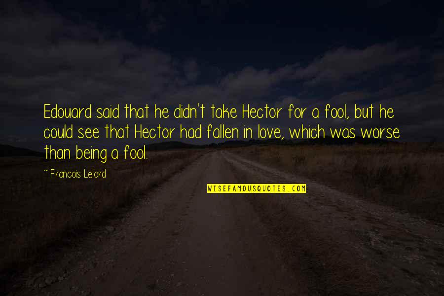 Not Being A Fool In Love Quotes Top 13 Famous Quotes About Not
