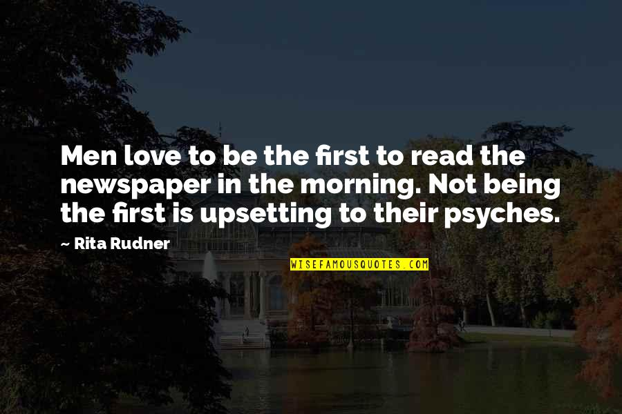 Not Being Over Your First Love Quotes By Rita Rudner: Men love to be the first to read