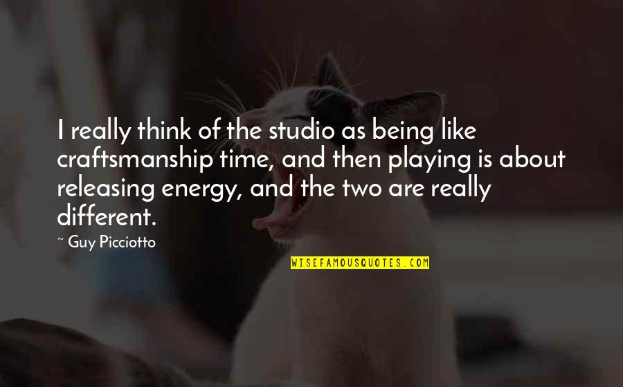 Not Being Sure About A Guy Quotes By Guy Picciotto: I really think of the studio as being
