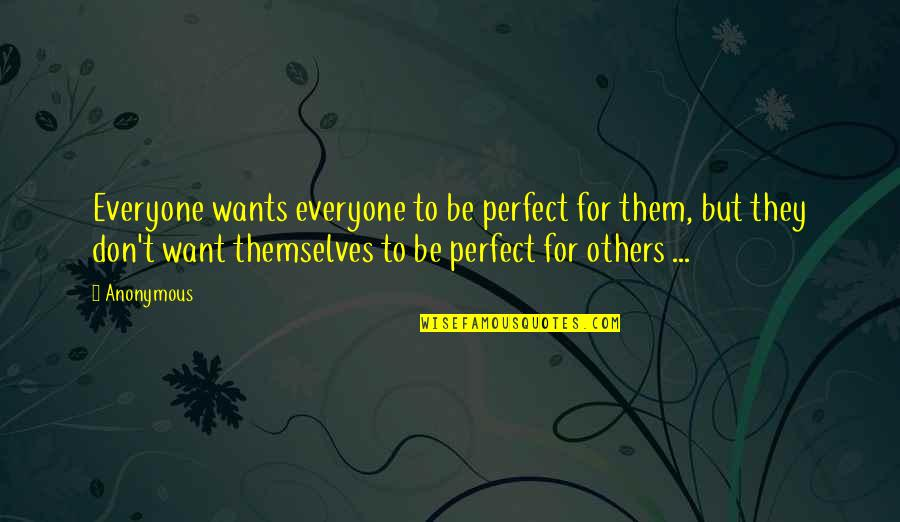 Not Everyone Is Perfect Quotes Top 36 Famous Quotes About Not