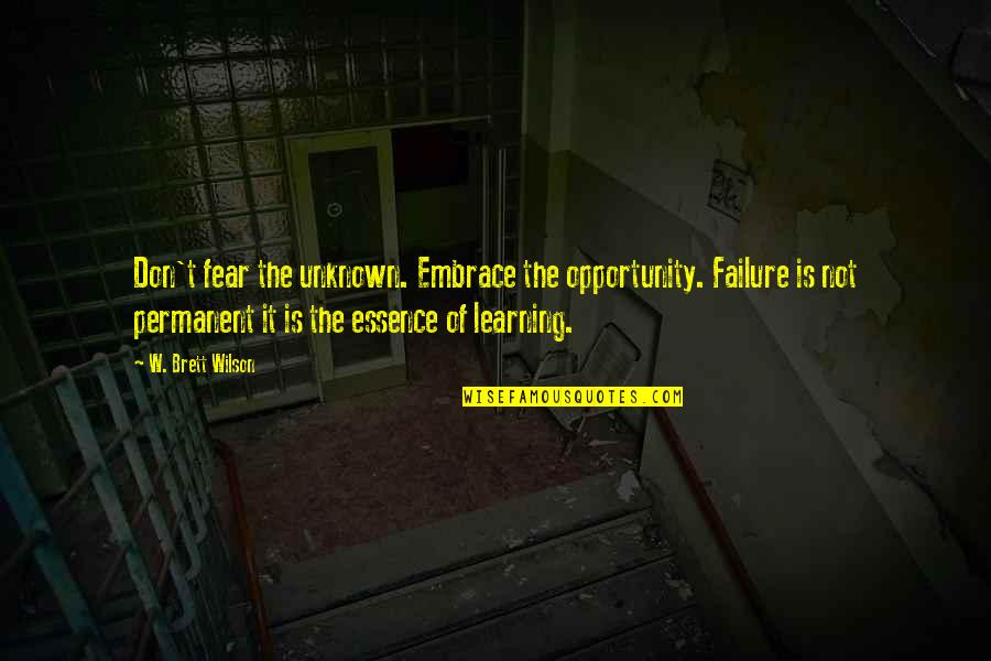 Not Fear Of The Unknown Quotes Top 66 Famous Quotes About Not Fear