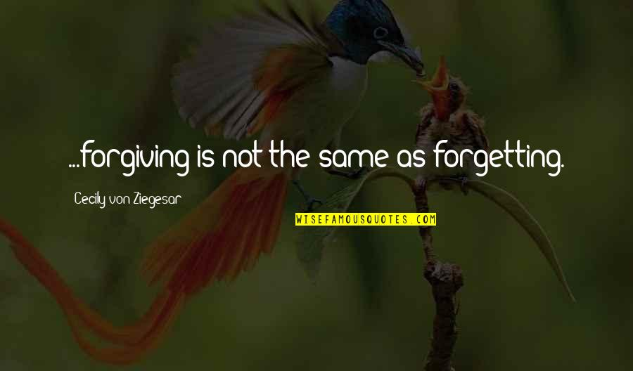 Not Forgetting And Forgiving Quotes Top 22 Famous Quotes About Not