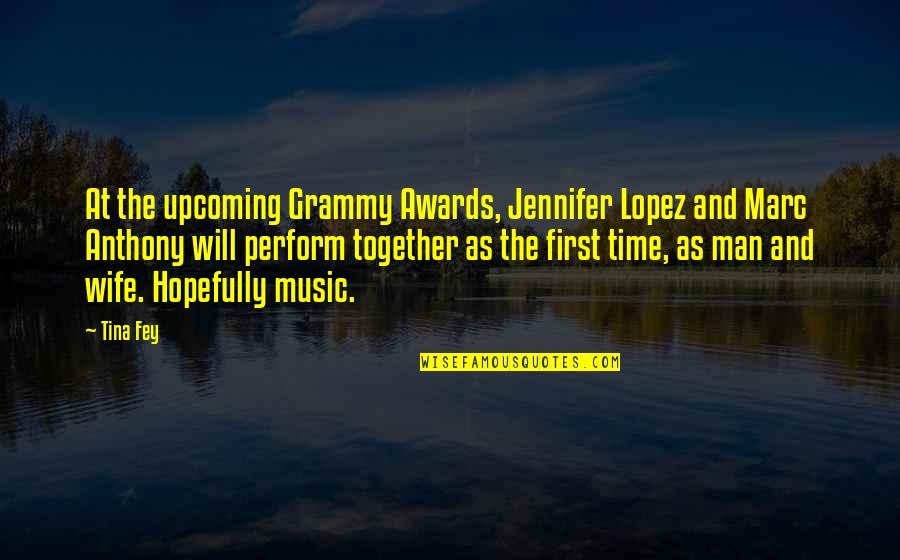 Not Getting Married Funny Quotes By Tina Fey: At the upcoming Grammy Awards, Jennifer Lopez and