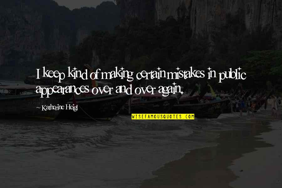 Not Making Mistakes Again Quotes Top 14 Famous Quotes About Not
