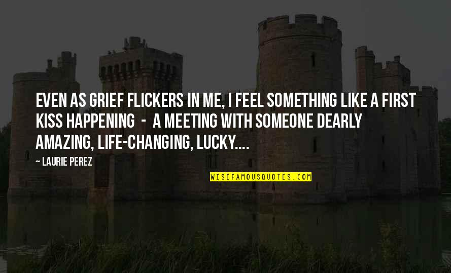 Quotes about meeting someone amazing