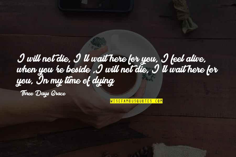 Not My Time Quotes Top 100 Famous Quotes About Not My Time
