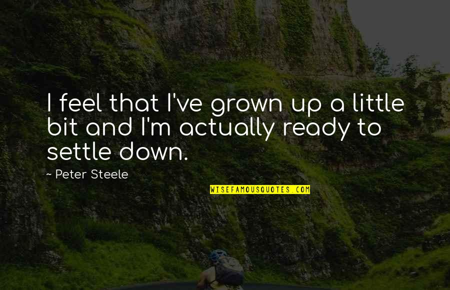 Not Ready To Settle Down Quotes Top 20 Famous Quotes About Not