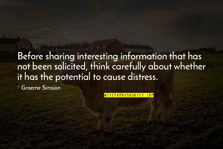 Not Sharing Information Quotes By Graeme Simsion: Before sharing interesting information that has not been