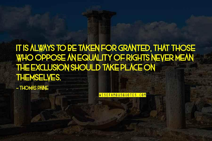 Not Taken For Granted Quotes Top 54 Famous Quotes About Not Taken