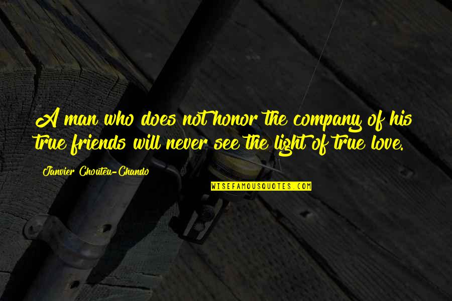 Not True Friendship Quotes By Janvier Chouteu-Chando: A man who does not honor the company
