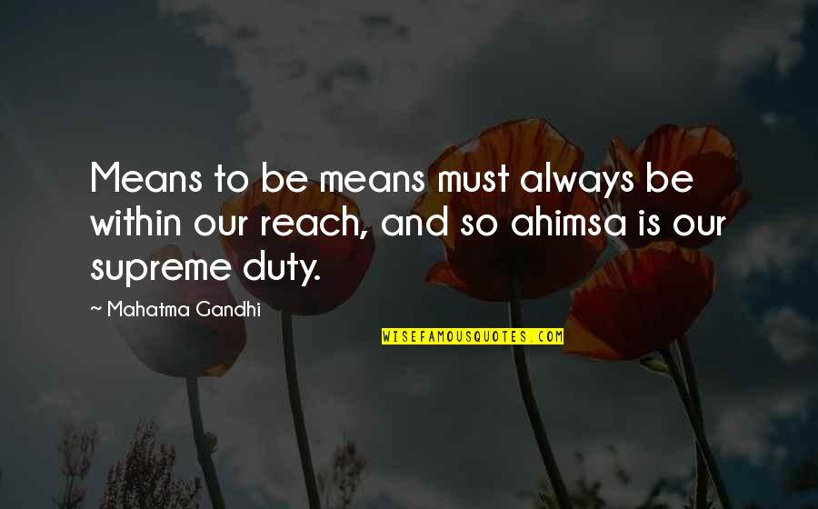 Notepad Smart Quotes By Mahatma Gandhi: Means to be means must always be within