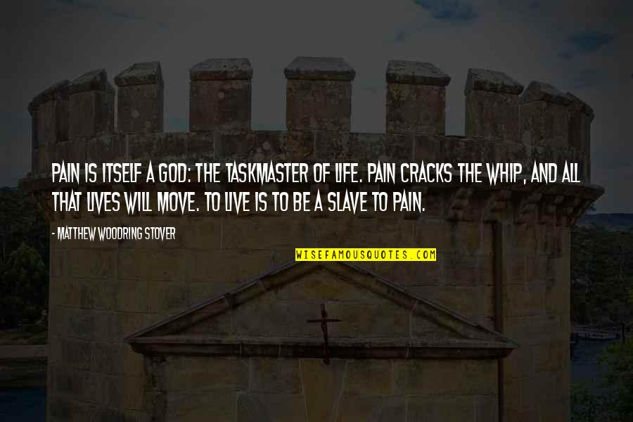 Nothing Is Impossible With God Picture Quotes By Matthew Woodring Stover: Pain is itself a god: the taskmaster of
