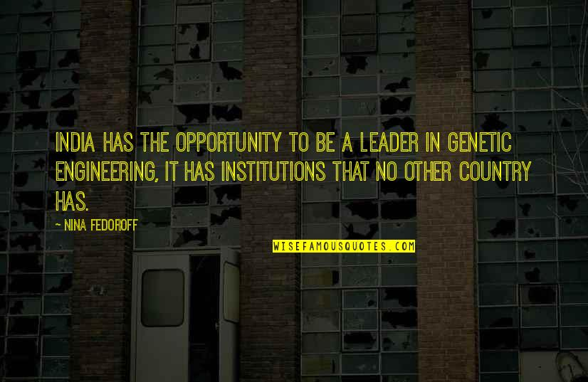 Nothing Is Impossible With God Picture Quotes By Nina Fedoroff: India has the opportunity to be a leader