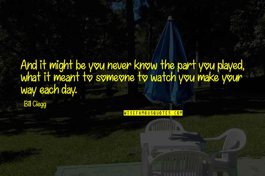 Nothing Lasts Forever Memorable Quotes By Bill Clegg: And it might be you never know the