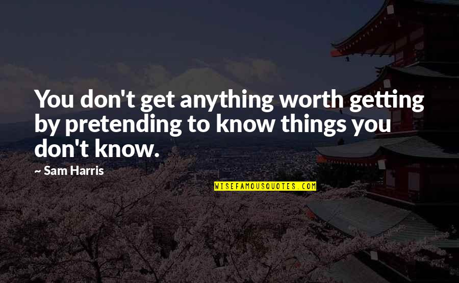 Now I Know My Worth Quotes Top 32 Famous Quotes About Now I Know My