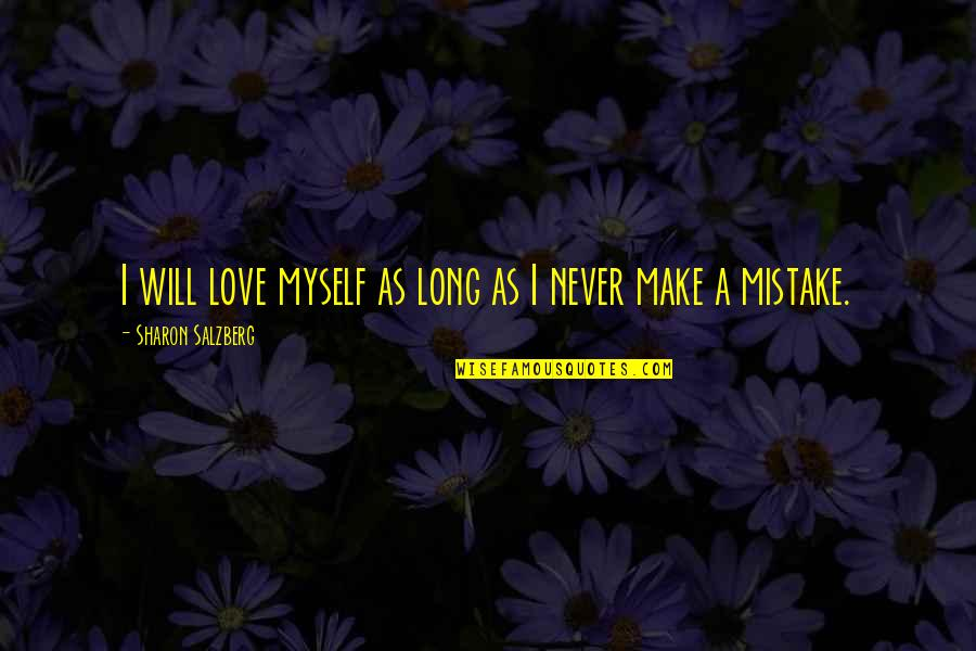Nse Derivatives Quotes By Sharon Salzberg: I will love myself as long as I