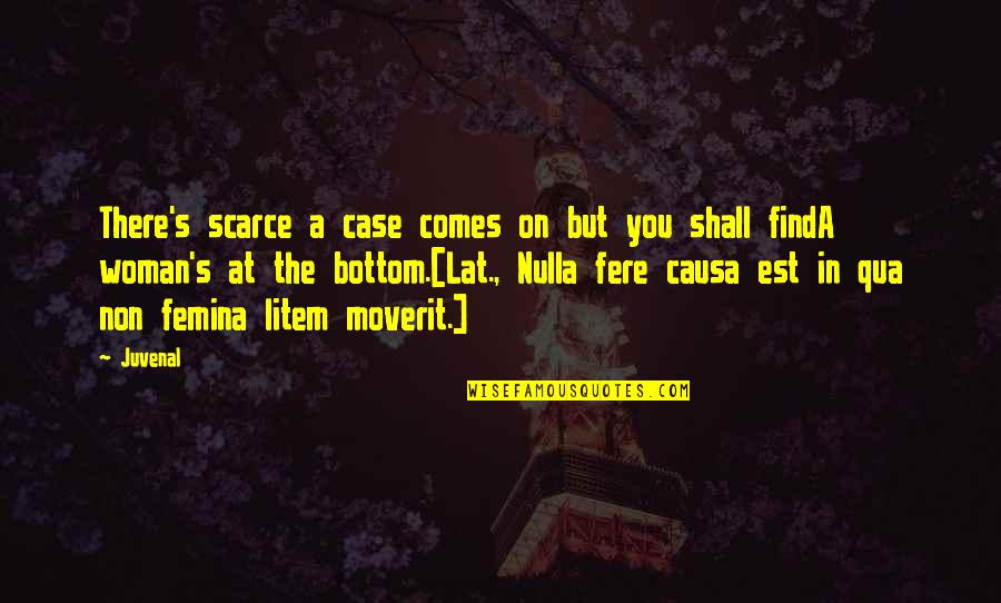Nulla Quotes By Juvenal: There's scarce a case comes on but you