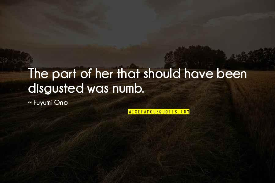 Numb Quotes By Fuyumi Ono: The part of her that should have been