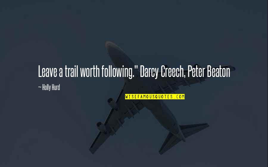 """Numicon Quotes By Holly Hurd: Leave a trail worth following."""" Darcy Creech, Peter"""