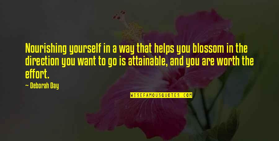 Nurturing Quotes By Deborah Day: Nourishing yourself in a way that helps you