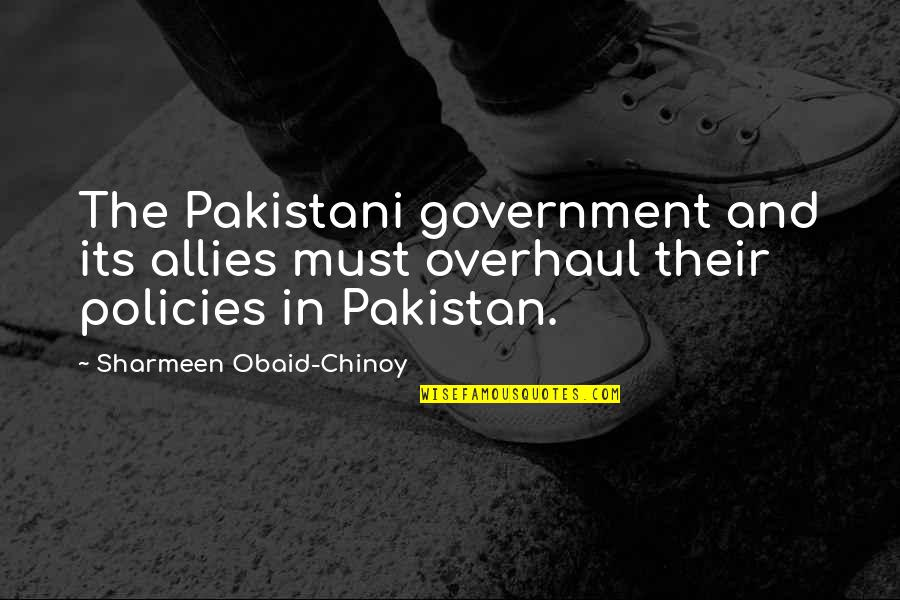 Obaid Quotes By Sharmeen Obaid-Chinoy: The Pakistani government and its allies must overhaul