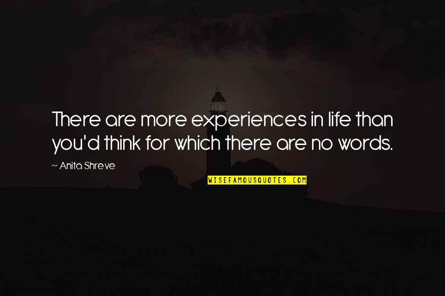 Obiee Double Quotes By Anita Shreve: There are more experiences in life than you'd