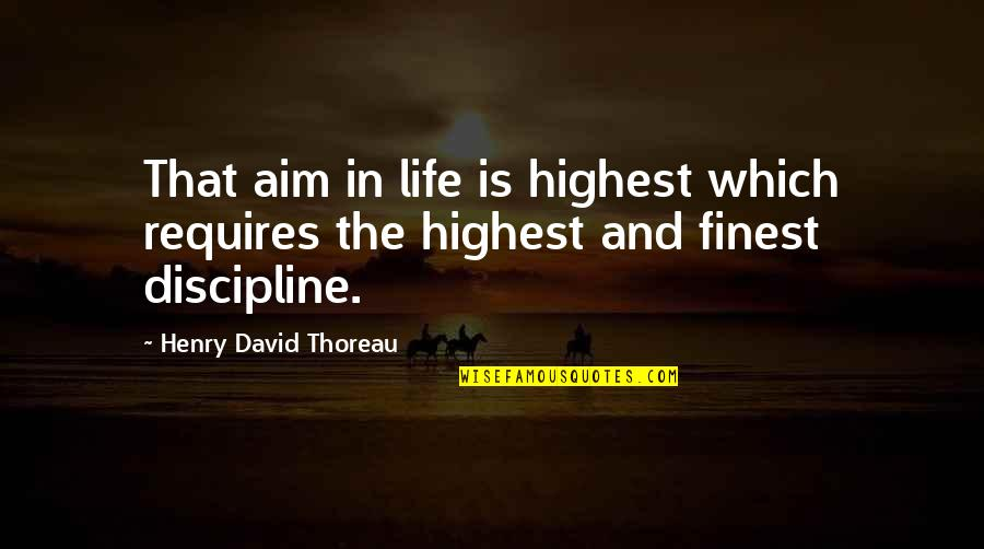 Obiee Double Quotes By Henry David Thoreau: That aim in life is highest which requires