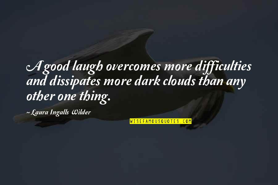 Obiee Double Quotes By Laura Ingalls Wilder: A good laugh overcomes more difficulties and dissipates