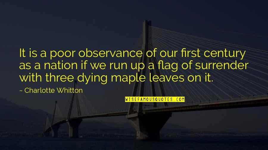Observance Quotes By Charlotte Whitton: It is a poor observance of our first