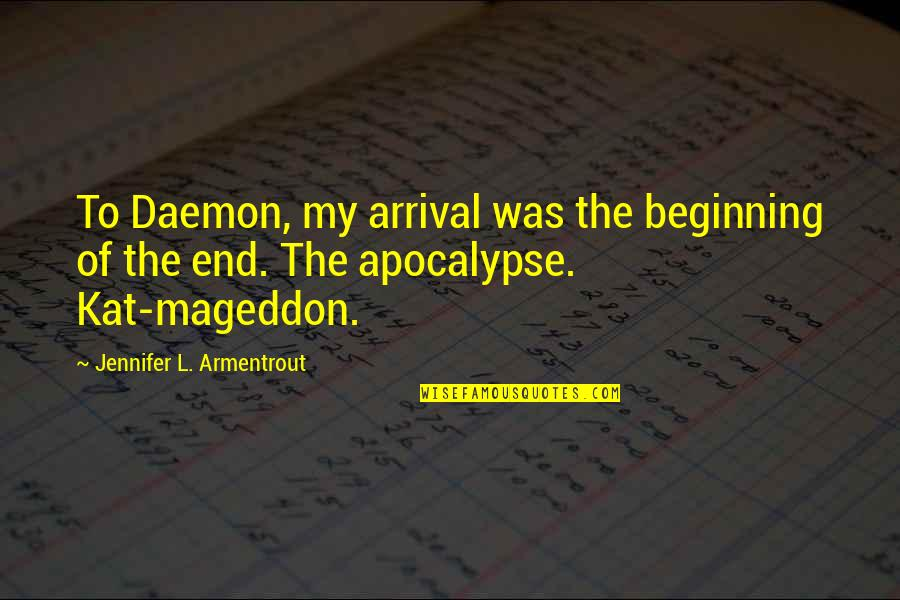Obsidian Daemon Quotes By Jennifer L. Armentrout: To Daemon, my arrival was the beginning of